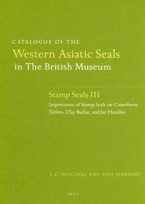 Catalogue of the Western Asiatic Seals in the British Museum: Pre-Achaemenid and