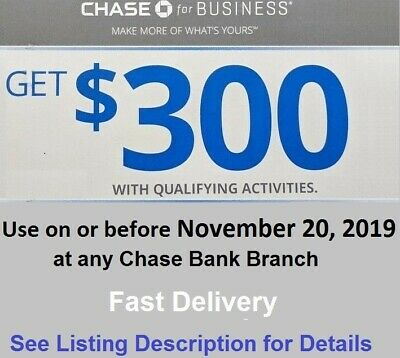 Chase Bank $300 Bonus Coupon. Business Checking Promotion. Exp. 10/10/ 2019 Code