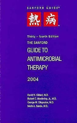 Sanford Guide to Antimicrobial Therapy 2004 Pocket Sized Edition by Gilbert