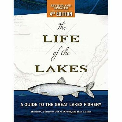The Life of the Lakes: A Guide to the Great Lakes Fishe - Paperback / softback N