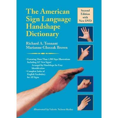 The American Sign Language Handshape Dictionary [With D - Hardcover NEW Tennant,
