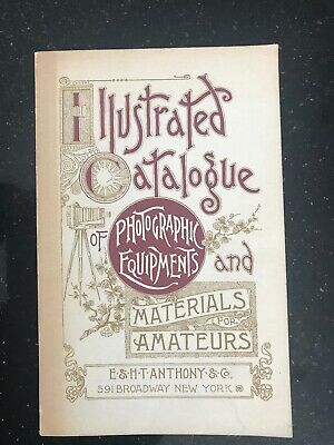 Illustrated Catelogue Of Photographic Equipment Anthony 1891 Repro