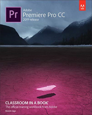 Adobe Premiere Pro CC 2019 Release_This is Not a Paperback[E-B OOK]