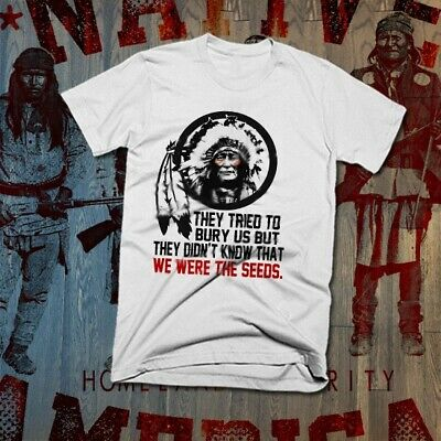 Native American Indian Quote T-Shirt Indigenous Feather Headdress Tribal Warrior