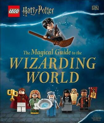 LEGO Harry Potter The Magical Guide to the Wizarding World by Dk Hardcover Book
