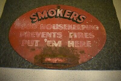 Vintage smokers - good housekeeping prevents fires Metal Sign - ashtray holder