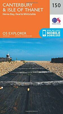 OS Explorer Map (150) Canterbury and the Isle of Thanet by Ordnance Survey Book