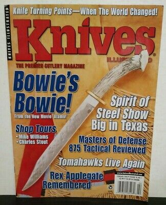 Knives Illustrated 2004 February Bowie's Bowie Tomahawks Rex Applegate