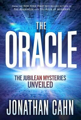 The Oracle The Jubilean Mysteries Unveiled Hardcover Jonathan Cahn  3September19