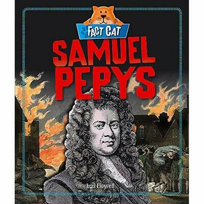 Samuel Pepys (Fact Cat: History) - Hardcover NEW Izzi Howell (Au 8 Sept. 2016