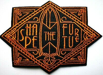 Shape the Future Art Deco Style Activist Political Embroidered Quality Patch #76