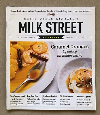 Christopher Kimball's MILK STREET Magazine Charter Premiere Issue Fall 2016