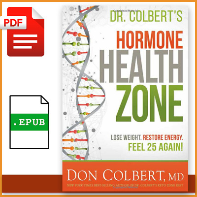 Dr Colbert's Hormone Health Zone Lose Weight Restore Energy Feel 25 Again P.D.F