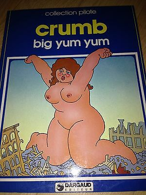 ROBERT CRUMB : BIG YUM YUM. Ed. Dargaud 1980.