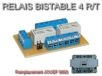 Platine relais bistable 4 RT - Remplacement JOUEF 9893 - A01