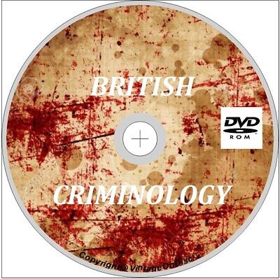 British Criminology 165 Vintage and Extremely Rare Books on Dvd Rom