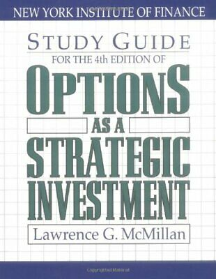Options As a Strategic Investment (4th Edition Study Guide) by McMillan, Lawr…