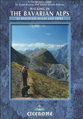 Walking in the Bavarian Alps (Cicerone Guides) by Bourne, Grant|Bourne, Sabin…