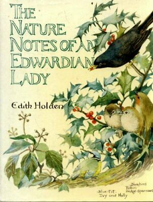 Nature Notes of an Edwardian Lady (Country Diary) by Holden, Edith