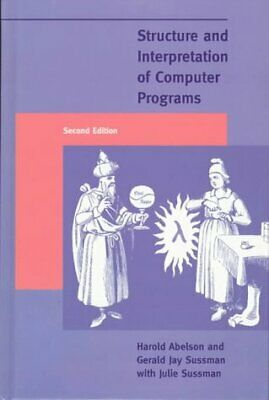 Structure and Interpretation of Computer Programs, Second Edition by Harold A…