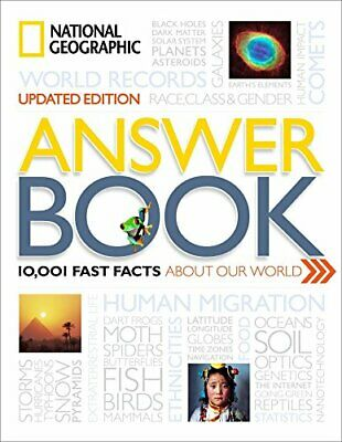 National Geographic Answer Book, Updated Edition: 10,001 Fast Facts About Our…
