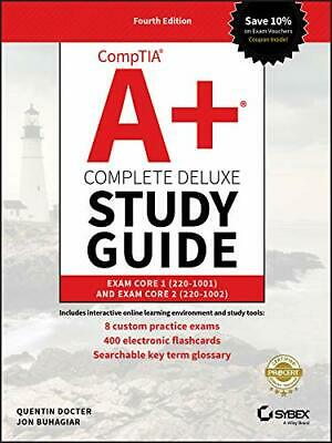 CompTIA A+ Complete Deluxe Study Guide: Exam Core 1 220-1001 and Exam Core 2…