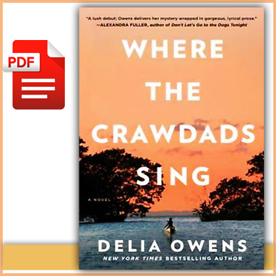 Where the Crawdads Sing By Delia Owens 2018 🔥Best Seller 🔥  [P.D.F]