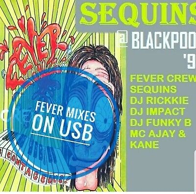 Fever At Sequins coolers blackpool all on one usb stick funky b ajay rikkee zone
