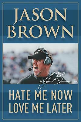 Hate Me Now, Love Me Later by Jason Brown Football Coaching (Books) Paperback