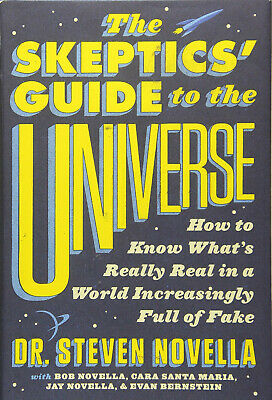 The Skeptics' Guide to the Universe by Steven Novella (Digitall, 2018)