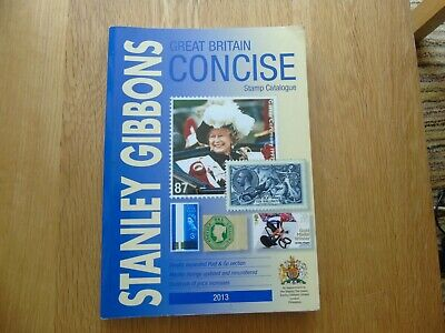 """Stanley Gibbons """"Great Britain Concise Stamp Catalogue- 2013"""""""