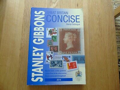 """Stanley Gibbons """"Great Britain Concise Stamp Catalogue- 2016"""""""