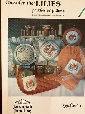 Jeremiah Junction Leaflet 1, Consider The LILIES 1982 Cross Stitch Pattern