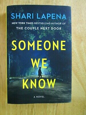 Someone We Know: A Novel by Lapena, Shari hardcover