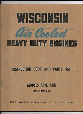 Wisconsin Air Cooled Heavy Duty Engines Instruction Book & Parts List - Abn-Akn