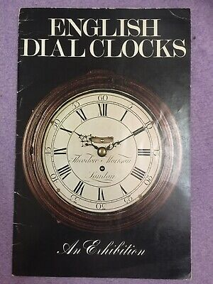 An Exhibition of English Dial Clocks 1978 Strike One Limited London Booklet Rare