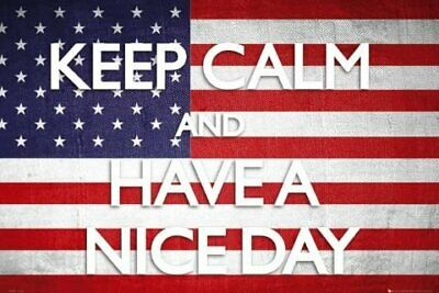 Poster Keep Calm And Have a Nice Day! 91.5 x 61cm