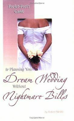 Pocket-Poet's Guide to Planning Your Dream Wedding Without Nightmare Bills
