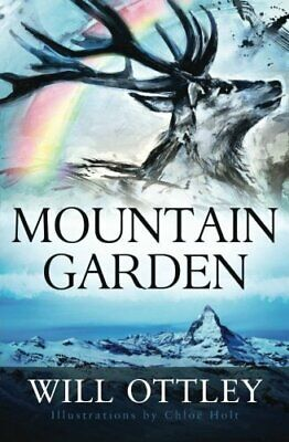 Mountain Garden by Ottley, Mr Will Book The Cheap Fast Free Post