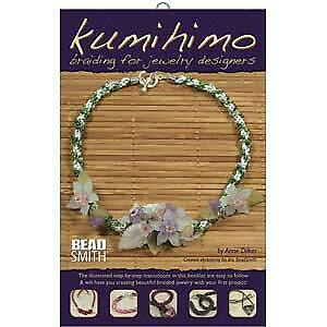 Kumihimo Braiding for Jewelry Designers - Anne Dilker