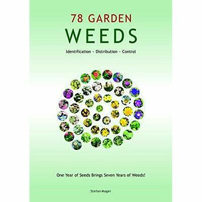 78 Garden Weeds - Wallchart NEW Mager, Stefan 02/05/2012