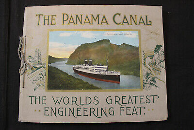 "Early ""The Panama Canal The World's Greatest Engineering Feat"" Souvenir Book"
