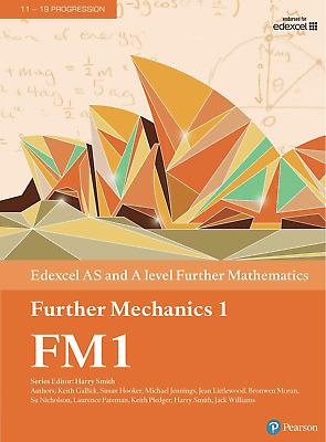 Edexcel AS and A level Further Mathematics Further Mechanics 1 PDF Version