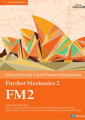 Edexcel AS and A level Further Mathematics Further Mechanics 2 PDF Version