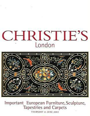 Christie's European Furniture Sculpture Tapestries Carpets Catalog June 2003