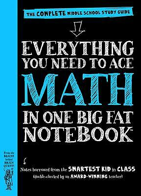 Everything You Need to Ace Math in One Big Fat Notebook : A Middle...  (NoDust)