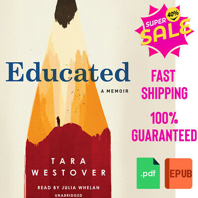 Educated: A Memoir by Tara Westover [EßOOK] Fast Delivery P.D.F🔥