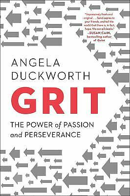 Grit : The Power of Passion and Perseverance by Angela Duckworth