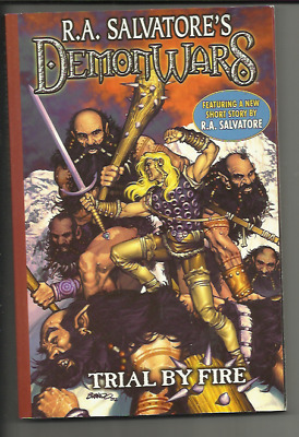 DEMON WARS: TRIAL BY FIRE by R.A. SALVATORE (2003) GRAPHIC NOVEL