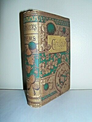 "Antique, c 1885, ""The Poetical Works of Geoffrey Chaucer"""